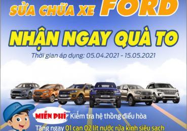 Sửa chữa xe Ford – Nhận ngay quà to với Hà Nội Ford