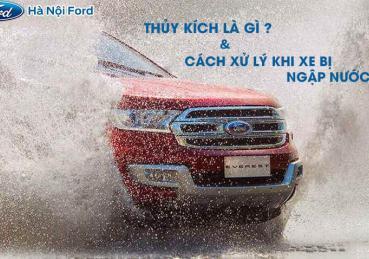 Thủy kích ô tô là gì và kinh nghiệm xử lý khi xe bị ngập nước